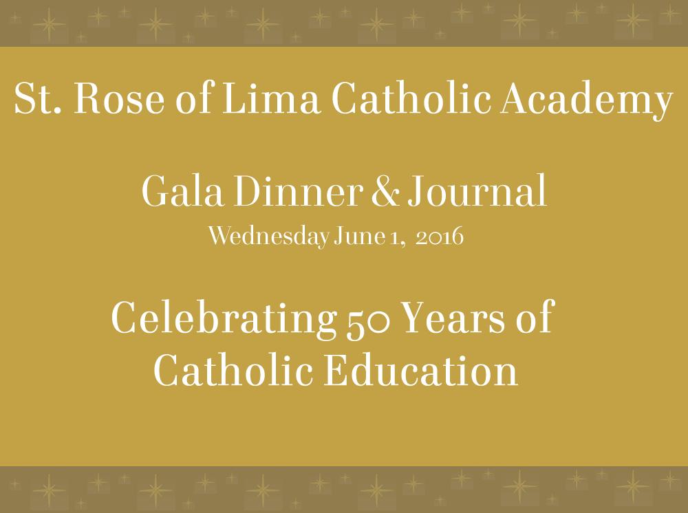 St Rose Of Lima Catholic Academy Gala 2016